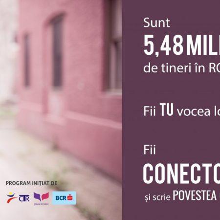 Scrie Povestea Generației Tale alături de noi!  Fii conector în cea mai puternică rețea pentru tineret din România!