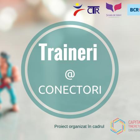 Cine sunt trainerii care te vor pregăti să devii CONECTOR?