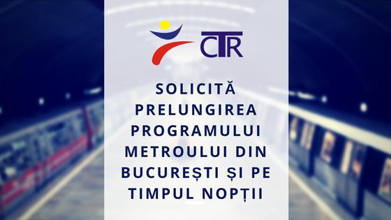 CTR solicită prelungirea programului de funcționare a metroului din București pe timpul nopții