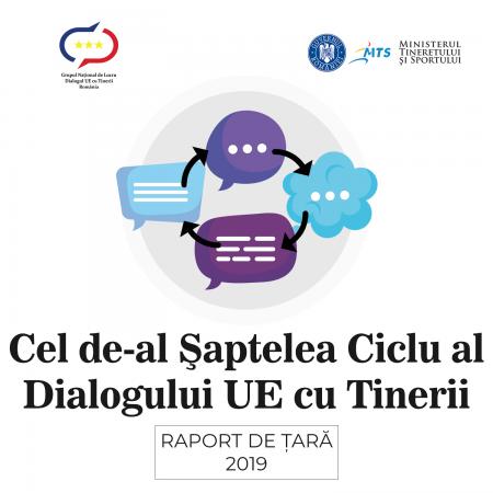 Raportul de țară al României pentru ciclul 2019-2020 al procesului de Dialog al UE cu tinerii