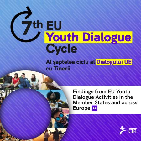Rezultatele celui de-al 7-lea ciclu al Dialogului UE cu Tinerii