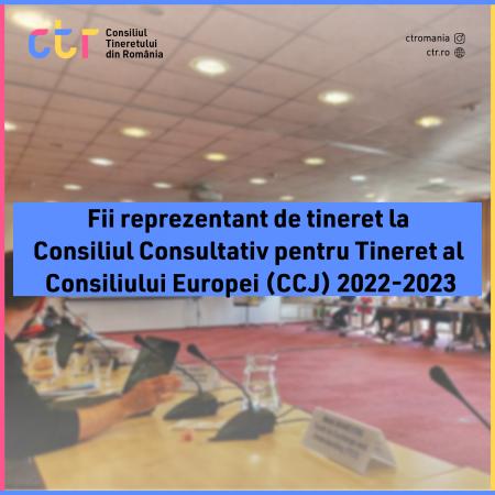 Apel pentru reprezentanți de tineret la Consiliul Consultativ pentru Tineret al Consiliului Europei (CCJ) 2022-23